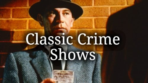 Classic Crime Shows
