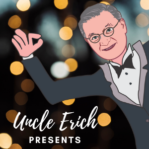 Uncle Erich Presents Classic Radio Shows